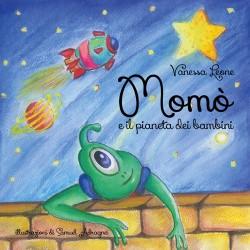 Momò e il pianeta dei bambini - di Vanessa Leone