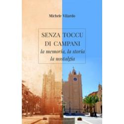 Senza toccu di campani - di Michele Vilardo